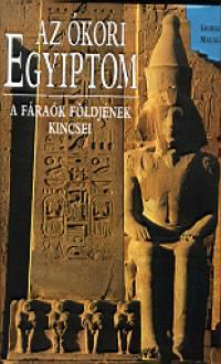 Giorgio Agnese - Maurizio Re - Az ókori Egyiptom