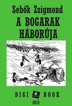 Sebők Zsigmond - A bogarak háborúja