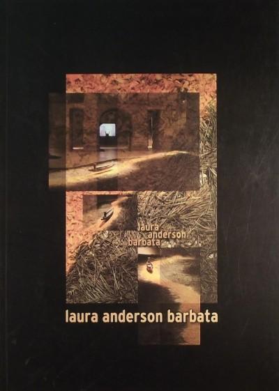 Lorányi Judit  (Szerk.) - Laura Anderson Barbata kiállítása