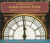 Charles Dickens - Bodrogi Gyula - Karácsonyi ének - Hangoskönyv