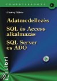 Czenky Márta - Adatmodellezés  - SQL és Access alkalmazás - SQL Server és ADO