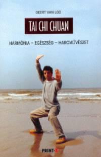 Geert Van Loo - Tai Chi Chuan
