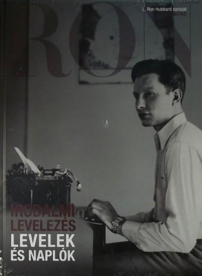 L. Ron Hubbard - Levelek és naplók: Irodalmi levelezés