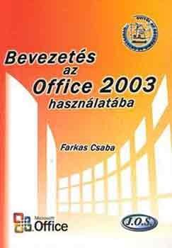 Farkas Csaba - Bevezetés az Office 2003 használatába