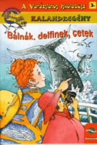 Eva Moore - Bálnák, delfinek, cetek