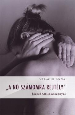 Valachi Anna - A nő számomra rejtély