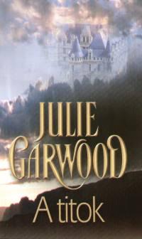 Julie Garwood - A titok