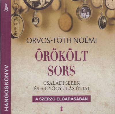 Orvos-Tóth Noémi - Örökölt sors - Hangoskönyv