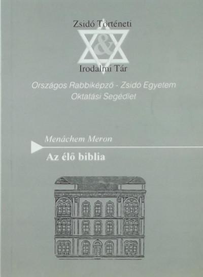 Menáchem Meron - Az élő biblia