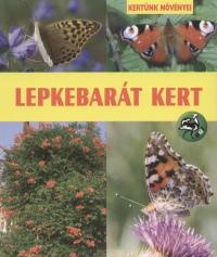 Ilonczai Zoltán - Lepkebarát kert