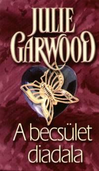 Julie Garwood - A becsület diadala