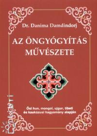 Dr. Danima Damdindorj - Az öngyógyítás művészete