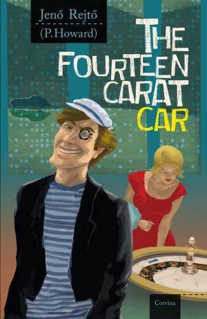 Rejt� Jen� - The Fourteen Carat Car - A tizenn�gy kar�tos aut�