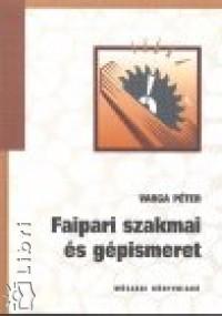 Varga Péter - Faipari szakmai és gépismeret