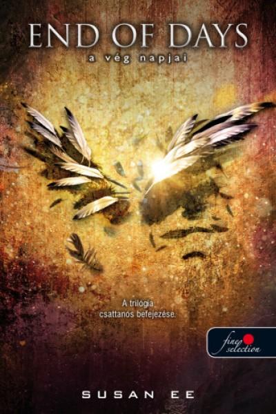 Susan Ee - End of Days - A vég napjai - Angelfall 3. - puha kötés