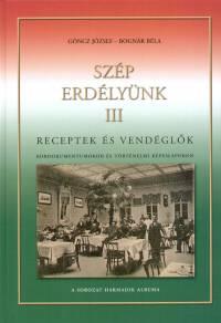 Bognár Béla - Göncz József - Szép Erdélyünk III.
