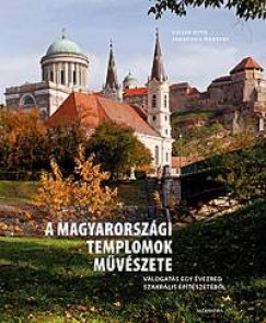 Jankovics Norbert - A magyarországi templomok művészete
