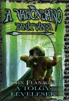 John Flanagan - A Vadonjáró tanítványa 4. - A Tölgylevelesek
