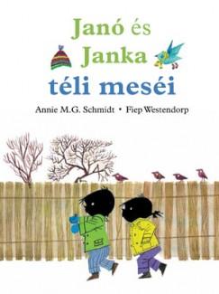 Annie M. G. Schmidt - Fiep Westendorp - Janó és Janka téli meséi