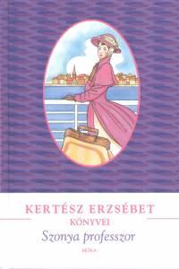 Kertész Erzsébet - Szonya professzor