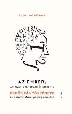 Paul Hoffman - Az ember, aki csak a matematikát szerette