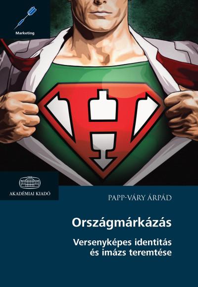 Papp-Váry Árpád - Országmárkázás