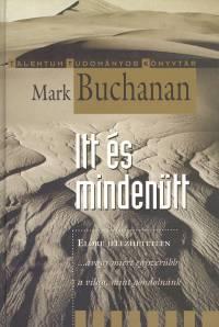 Mark Buchanan - Itt és mindenütt