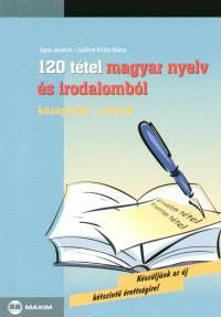 Sipos - Széllné Király Mária - 120 tétel magyar nyelv és irodalomból