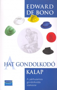 Edward De Bono - A hat gondolkodó kalap