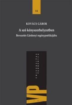 Kovács Gábor - A szó kényszerhelyzetben