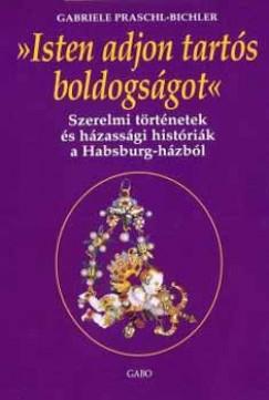 Gabriele Praschl-Bichler - Isten adjon tartós boldogságot