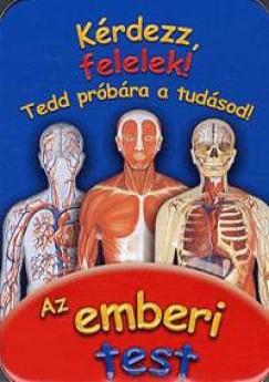 Néráth Mónika  (Szerk.) - Kérdezz, felelek! - Az emberi test