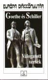 Johann Wolfgang Goethe - Friedrich Schiller - Goethe �s Schiller - V�logatott versek