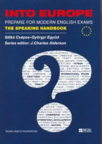 Csépes Ildikó - Együd Györgyi - Into Europe - Prepare for Modern English Exams