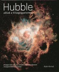 Robin Kerrod - Hubble - ablak a világegyetemre