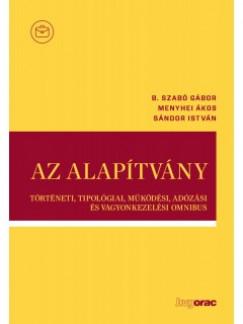 B. Szabó Gábor - Menyhei Ákos - Sándor István - Az alapítvány