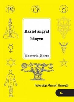 Fraternitas Mercurii Hermetis Rend - Raziel angyal könyve
