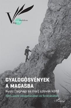 Tóth László  (Szerk.) - Gyalogösvények a Magasba