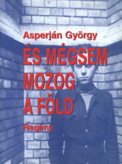 Asperján György - És mégsem mozog a Föld