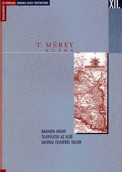 T. Mérey Klára - Baranya megye települései az első katonai felmérés idején