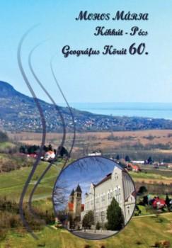 Keczeli Lajos  (Szerk.) - Kovács István Péter  (Szerk.) - Nezdei Csilla  (Szerk.) - Geográfus Körút  60.