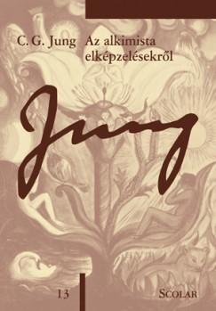 Carl Gustav Jung - Az alkimista elképzelésekről