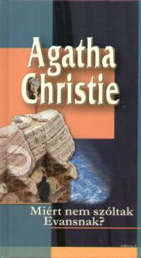 Agatha Christie - Miért nem szóltak Evansnak?