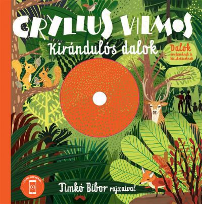 Gryllus Vilmos - Kirándulós dalok