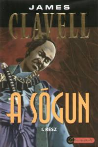 James Clavell - A s�gun I-II.
