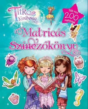 Rosie Banks - Titkos királyság matricás színezőkönyv 2d9b8d275e