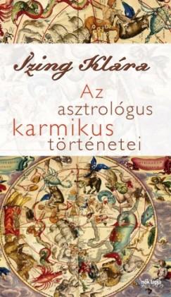Izing Klára - Az asztrológus karmikus történetei