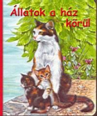 Bakó Krisztina - Állatok a ház körül