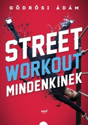 G�dr�si �d�m - Street workout mindenkinek
