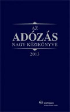 Dr. Szakács Imre - Az adózás nagy kézikönyve 2013